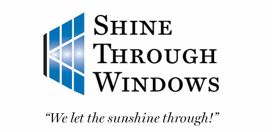 "Shine Through Windows ""We let the sunshine through!"""